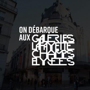 On débarque aux Galeries Lafayette !
